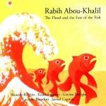 ⚡라비 아부-칼릴 Rabih Abou-Khalil [The Flood & He Fate of the Fish] Enja/2019