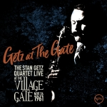 The Stan Getz Quartet - Getz At The Gate: Live At The Village Gate 1961 (Verve/2019)