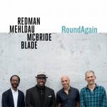⚡조슈아 레드맨 쿼텟 Joshua Redman,Brad Mehldau,Christian McBride & Brian Blade  [RoundAgain]  Nonesuch/2020