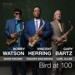 ⚡바비 왓슨 빈센트 헤링 게리 바츠 Bobby Watson/Vincent Herring/Gary Bartz [Bird At 100] Smoke Sessions/2019